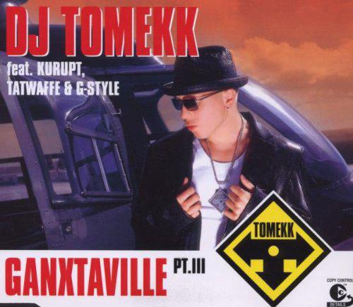 "2003: Single ""Gangstaville"": feat: Kurupt, Tatwaffe, G-Style"