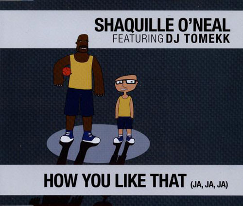 "2003: Single ""How You Like That"" Shaquille O' neal"