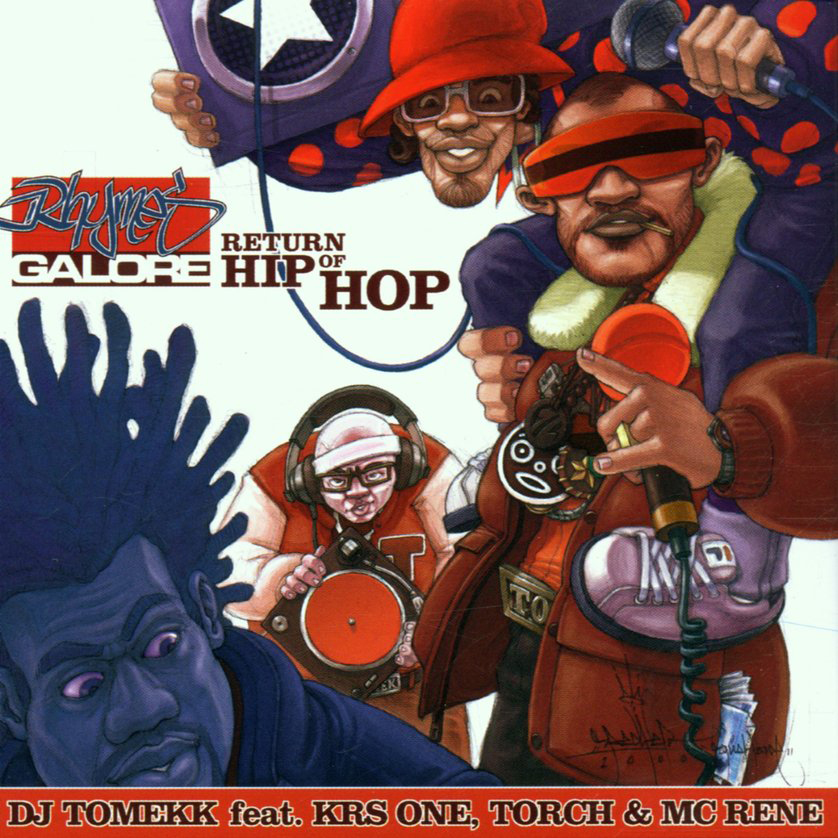 "2001: Single: ""Return of Hip Hop"" feat. KRS One , Torch, McRene"