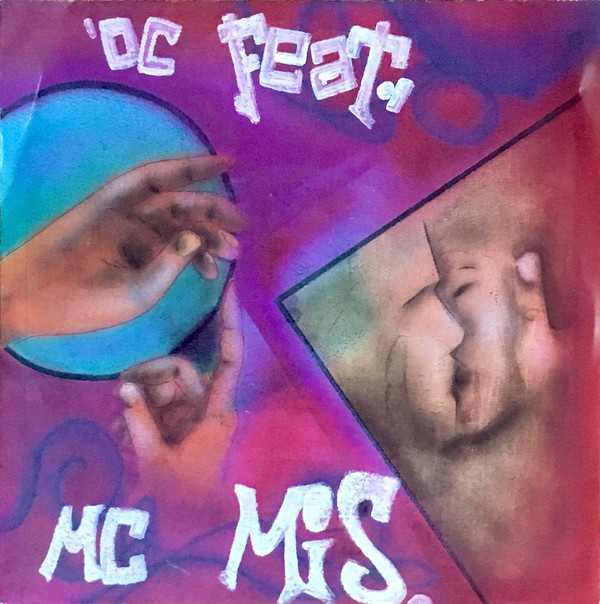 "1991 first own Vinyl Single with 16 years: OC featuring MC Mis One (DJ Tomekk) ‎– ""Wait In Love For You"" & ""Art Gangster Rap"""